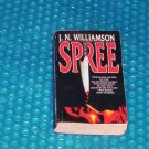 SPREE by J.N. Williamson  084394370X  (681)