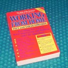 Working from Home  ISBN:  0874775825  (615)