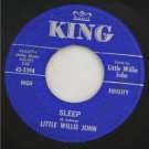"45 King Blue Label-""Sleep"" Little Willie John 1960"