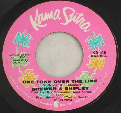 """Brewer & Shipley""""One Toke Over the Line""""Kama Sutra 45"""