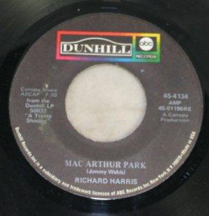 Richard Harris-Mac Arthur Park/Didn't We-Dunhill ABC Records 45