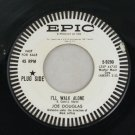Joe Douglas Orchestra-I'll Walk Alone-Epic-Promo-45 Record