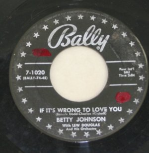 Betty Johnson-I Dreamed/If It's Wrong To Love You-Bally-45 Record