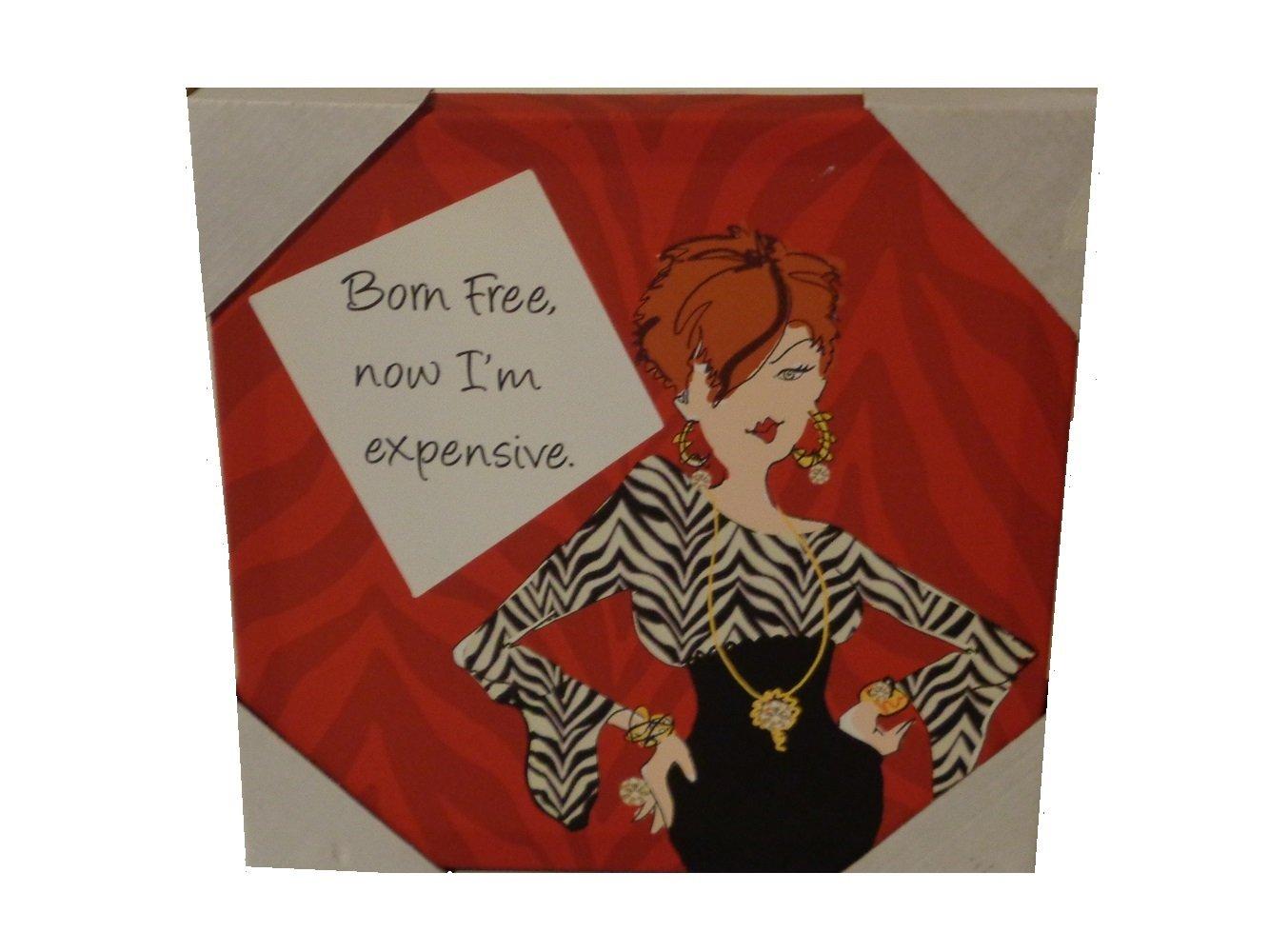 Born Free Humorous Canvas Wall Art
