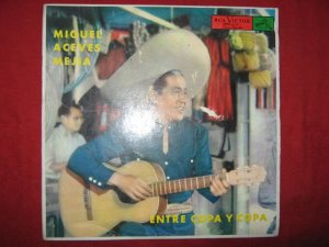 LP Miguel Aceves Mejia Entre copa y copa Peru edition