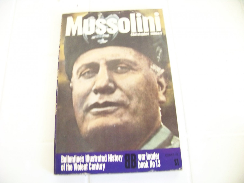 Mussolini by Christopher Hibbert (1972, Book, Illustrated) ballantine book