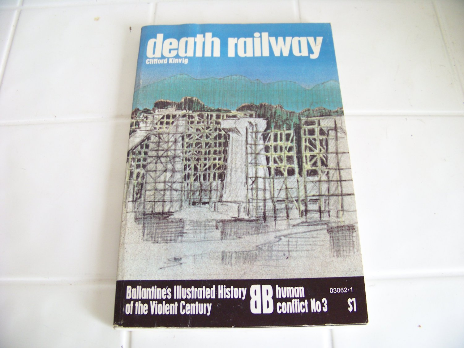Death Railway by Clifford Kinvig (1973, Book, Illustrated)
