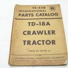 vintage international parts catalog TD-18A crawler tractor International Harvester TC-43B
