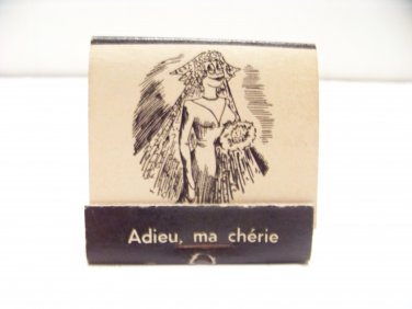vintage Fractured French matchbook humor Adieu, ma cherie funny matches 1950's