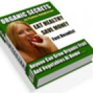 Eat Healthy with the Organic Secrets Ebook