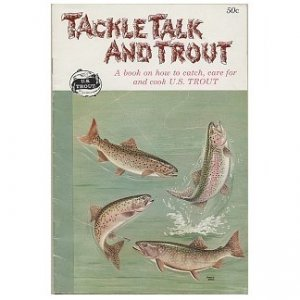 TACKLE TALK AND TROUT Book - Snake River Trout Co Idaho,