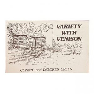 Variety with Venison - By Connie and Delores Green, 1984