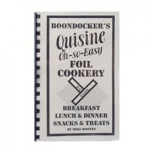 BOONDOCKER'S Quisine FOIL COOKERY - COOKBOOK