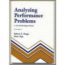 ANALYZING PERFORMANCE PROBLEMS or You Really Oughta Wanna - Mager / Pipe