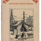TRAIL COOK BOOK : Trail Cooks' Favorite Recipes - Wolcott - Dutch Oven Cooking