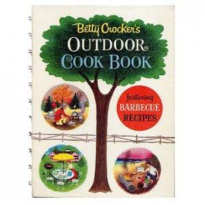 Betty Crocker's OUTDOOR COOK BOOK - 1961
