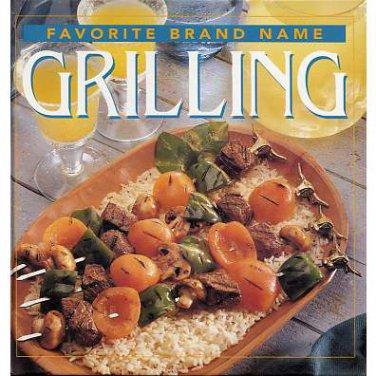 Favorite Brand Name GRILLING - 1999, Hardcover