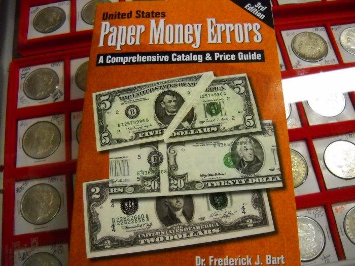"Book, Soft Cover. ""U.S. Paper Money ERROR""."