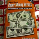 "Book, Soft Cover. ""U.S. Paper Money ERROR""."