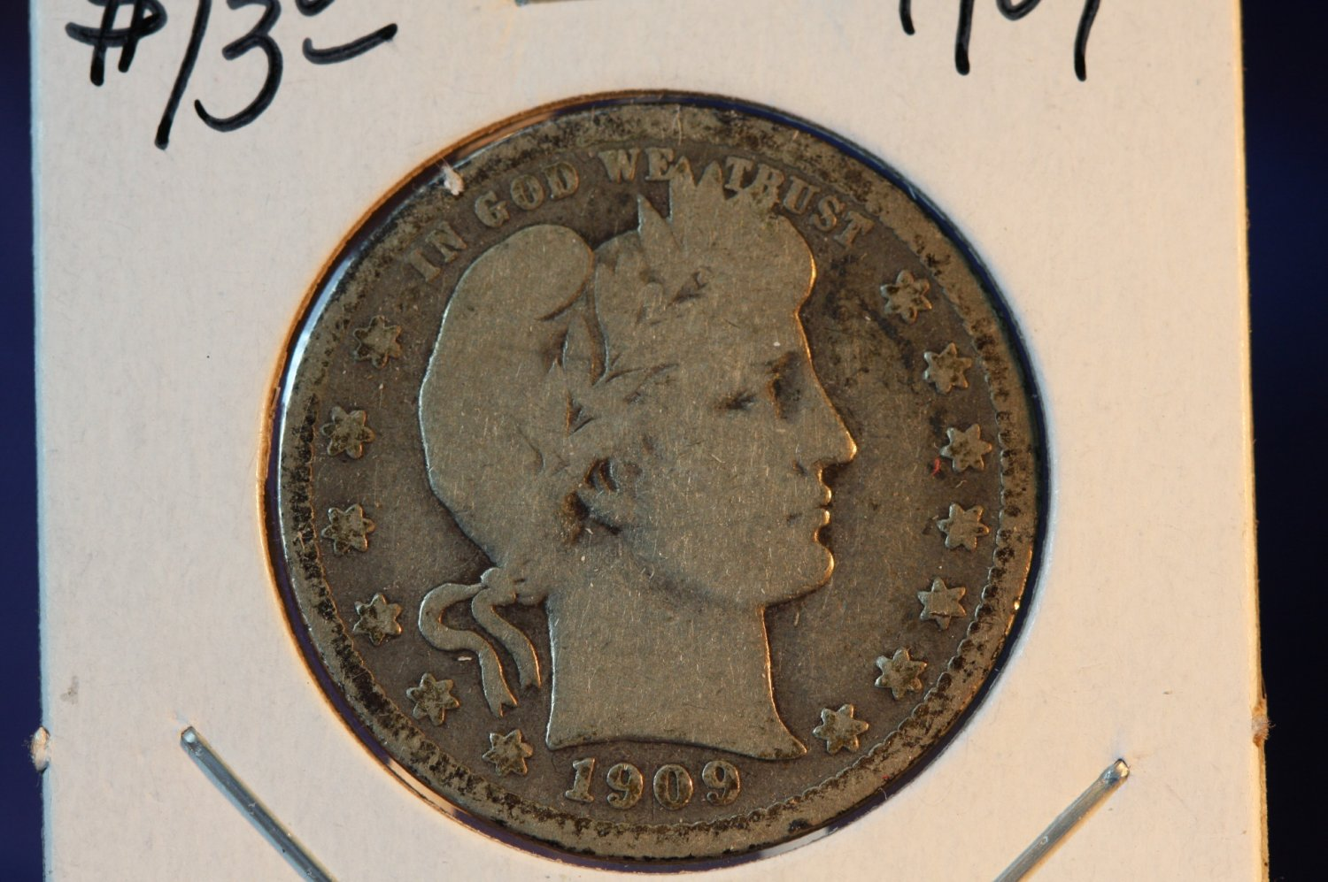 1909 Barber Quarter.  Nice Circualted Coin.  Silver - BX5502