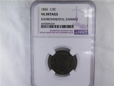 1826 Halve Cent. NGC Certified VG Details. Environmental Damage. Store Sale.