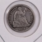 1871 Seated Liberty Half Dime. Circulated Coin. Store Sale #0481.