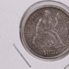 1876 Seated Liberty Dime,  Affordable,  Nicer Circulated Coin.  Store Sale#0778.