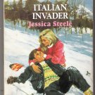Harlequin Romance Italian Invader By Jessica Steele