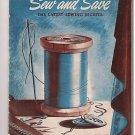 Sew & Save Latest Sewing Secrets 1941 Spool Cotton Co