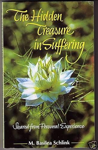 The Hidden Treasure in Suffering Mother Basilea Schlink