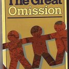 Great Omission by Robertson McQuilkin (1984)