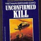 Unconfirmed Kill Eric Helm Vietnam Ground Zero