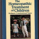 Homeopathic Treatment of Children by Paul Herscu (1990)
