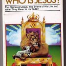 Who Is Jesus ? by R. C. Sproul (1983) NEW