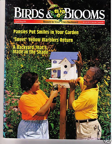 Birds Blooms Magazine April/May 1999 Yellow Warblers