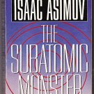 Subatomic Monster Isaac Asimov Vintage Science Fiction