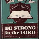 Be Strong in the Lord Lambdin 1955 Sermons Training DJ