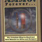 Ammo Forever by Don Paul (1995) Military