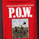 P O W POW Eric Helm Vietnam Ground Zero