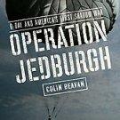 Operation Jedburgh by Colin Beavan 2006 Hardcover NEW