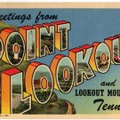 POINT LOOKOUT, Tennessee large letter linen postcard Teich