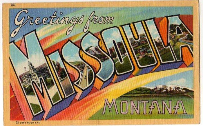 MISSOULA, Montana large letter linen postcard Teich