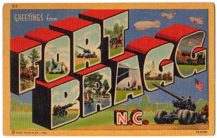 FORT BRAGG, North Carolina large letter linen postcard Teich
