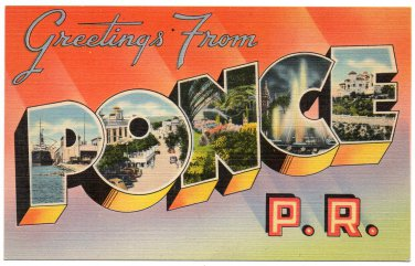 PONCE, Puerto Rico large letter linen postcard Tichnor
