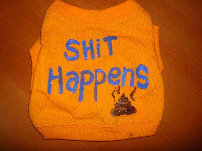 "''shit happens"" handmade shirt"