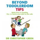 Beyond Toddlerdom Tips by Karen Sullivan
