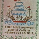 Rare Don't Wait for Ship to Come In Sampler Stamped Cross Stitch and  Embroidery Kit