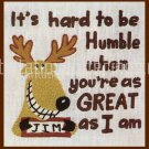 RARE MOOSE HARD TO BE HUMBLE CREWEL EMBROIDERY KIT SATIRE