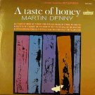 a taste of honey/martin denny