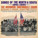 The Mormon Tabernacle Choir / Songs of the North And South
